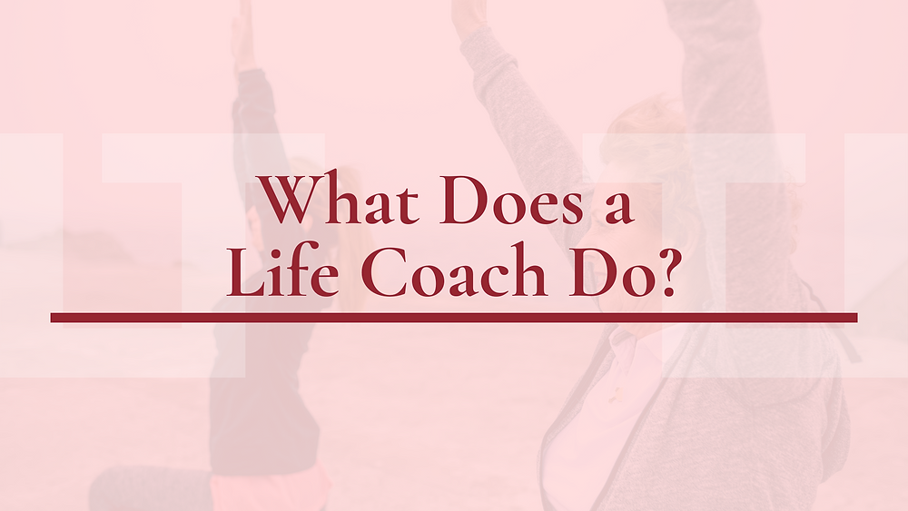 What does a life coach do? | Life coaching Montreal