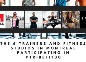 The 6 Trainers & Fitness Studios in Montreal participating in #TRIBEFIT30   CoachSoniaTribe