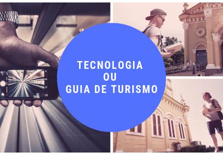 A tecnologia vai acabar com o Guia de Turismo (Opinião)