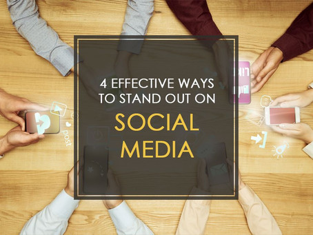 4 Effective Ways to Stand Out on Social Media
