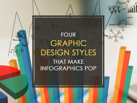 4 Graphic Design Styles That Make Infographics Pop