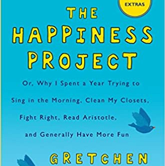 What's YOUR happiness project this month? Need some ideas? Click link for books by Gretchen Rubin.