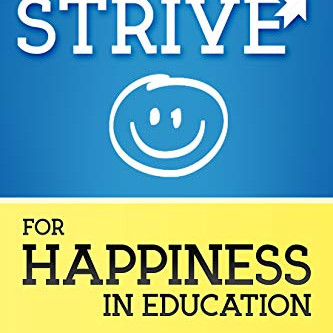 Calling all Educators! How are YOU striving for happiness?