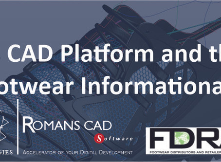 WEBINAR: Romans CAD Platform and the 'New Footwear Informational Model'