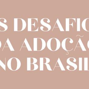 Os desafios da adoção no Brasil