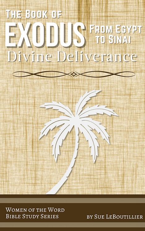 Exodus • Divine Deliverance