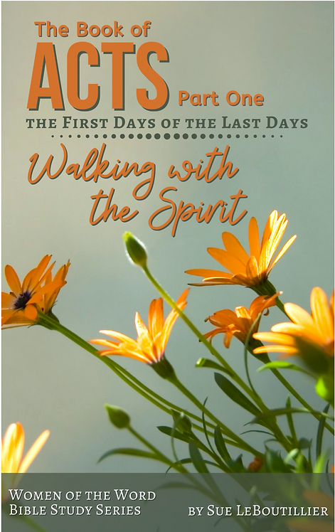 Acts • Walking in the Spirit