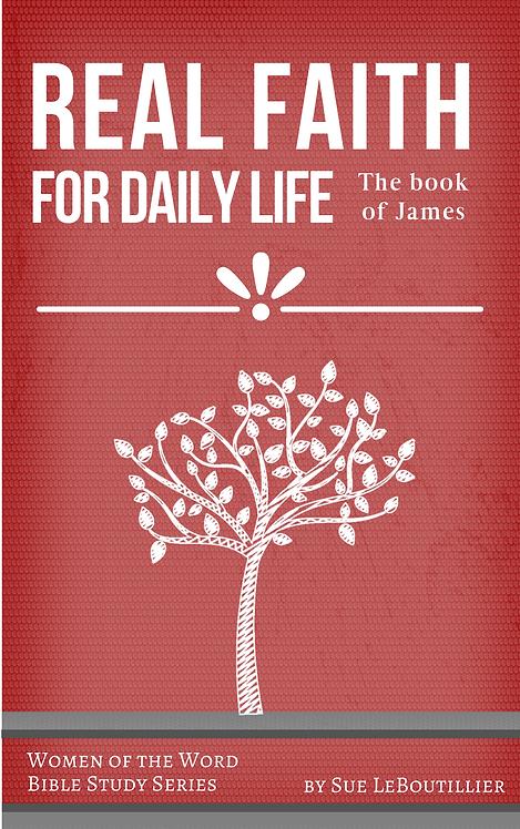 James • Real Faith for Daily Life