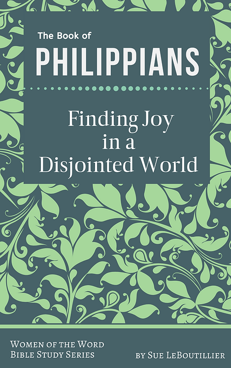 Philippians • Finding Joy in a Disjointed World