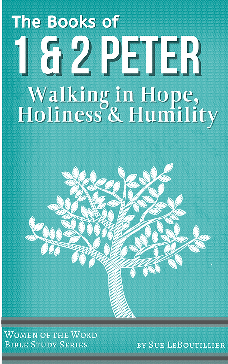 1 & 2 Peter • Walking in Hope, Holiness and Humility in a Hostile World