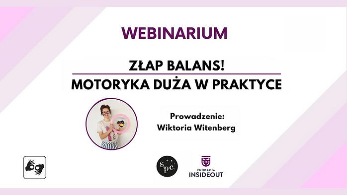 Webinarium: Złap balans! - motoryka duża w praktyce / tłum. PJM