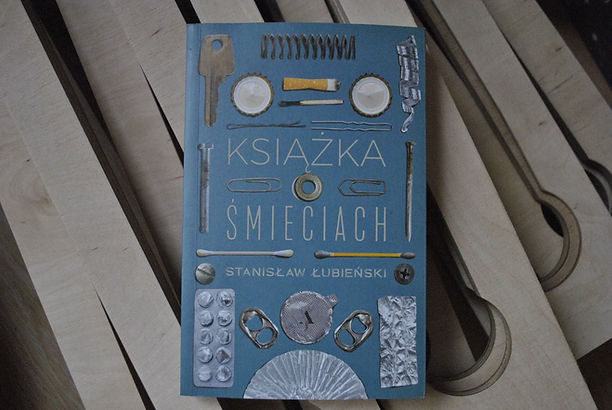 """Recenzja """" Książki o  Śmieciach""""  Stanisława Łubieńskiego"""