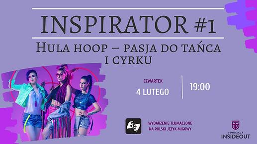 Inspirator #1 Hula hoop – pasja do tańca i cyrku