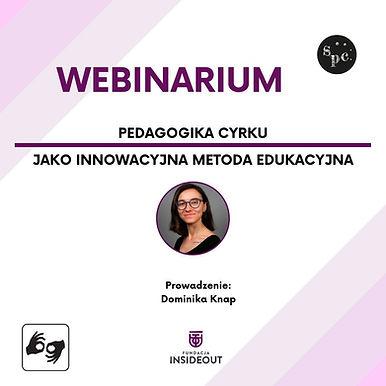 Webinarium - Pedagogika cyrku jako innowacyjna metoda edukacyjna/ tłum. PJM