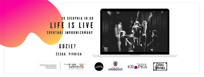 Spektakl improwizowany Live is Life