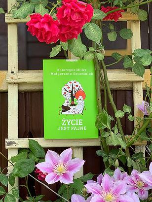 """""""Życie jest fajne"""" Recenzja rozmowy w książce """"Życie jest fajne"""" K. Miller i G. Szczęśniak"""