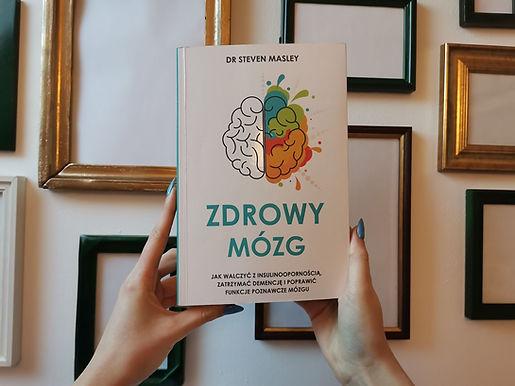 """""""Zdrowy mózg"""" recenzja książki dr. Steven Masley."""