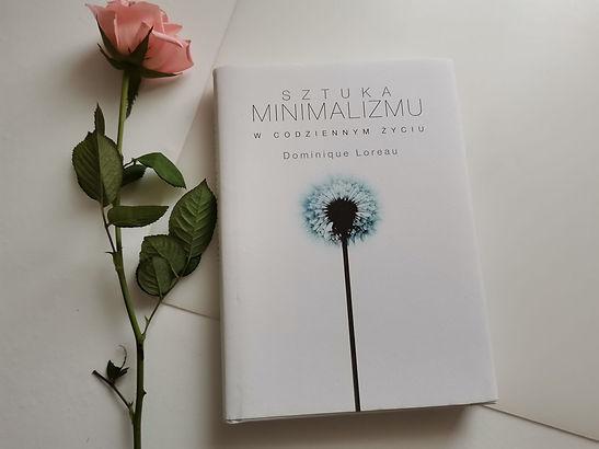 """""""Sztuka minimalizmu w codziennym życiu""""  Recenzja książki Dominique Loreau"""