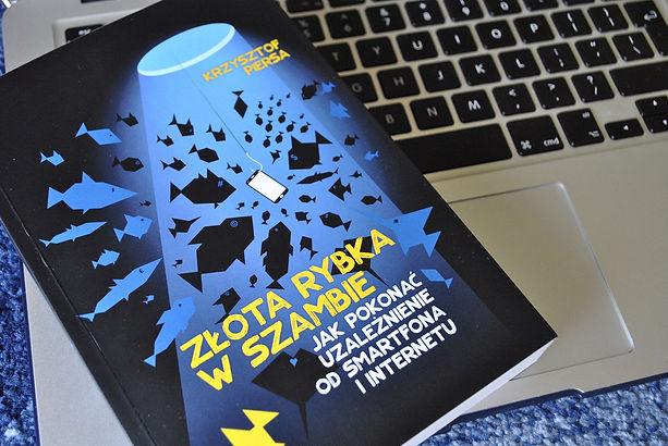 Złota rybka w szambie. Jak pokonać uzależnienie od smartfona i Internetu Recenzja książki z Wydawnictwa Jaguar