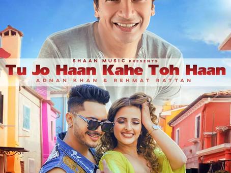 Shaan new song 'Tu Jo Haan Kahe To Haan'