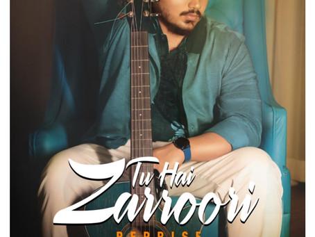 Bollywood singer Suraj Chauhan's Tu Hai Zarroori' Reprise is a sad song!