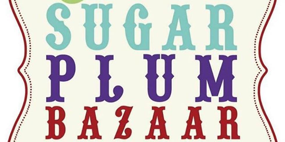 Sugar Plum Bazaar 2019