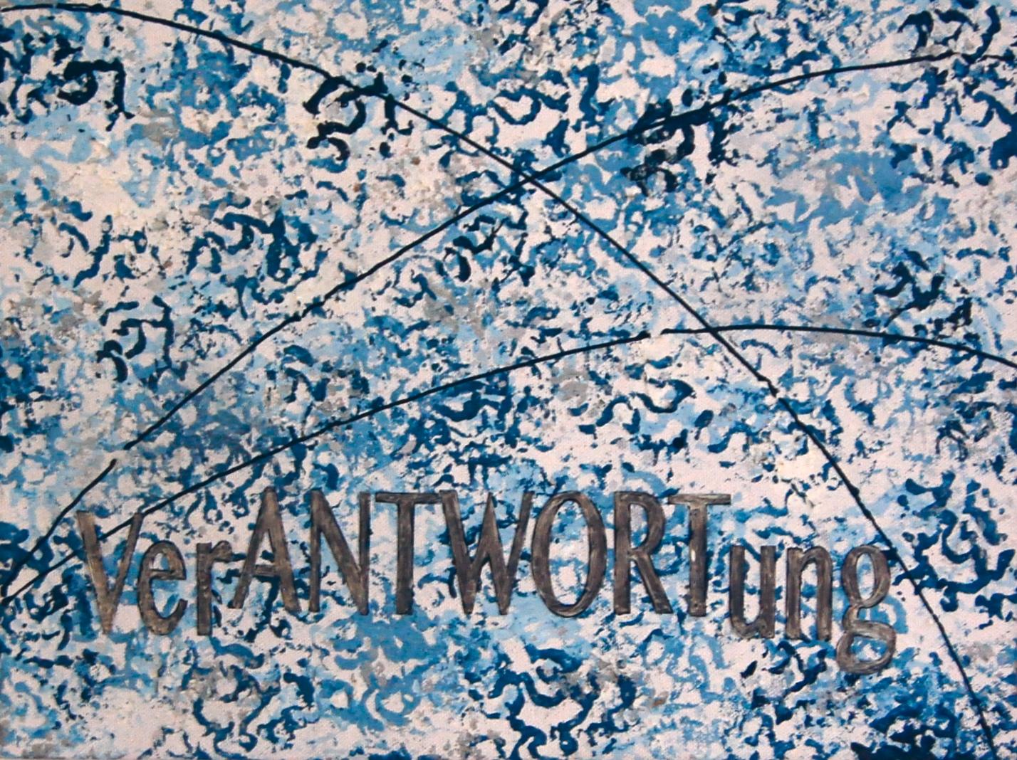 VerANTWORTUNG 60 x 40 cm
