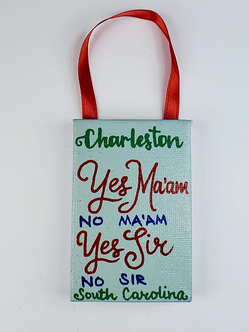 Yes Ma'am Yes Sir Canvas Ornament