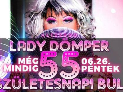 Lady Dömper 55 buli az Alterban