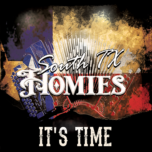 South Tx Homies -  It's Time CD