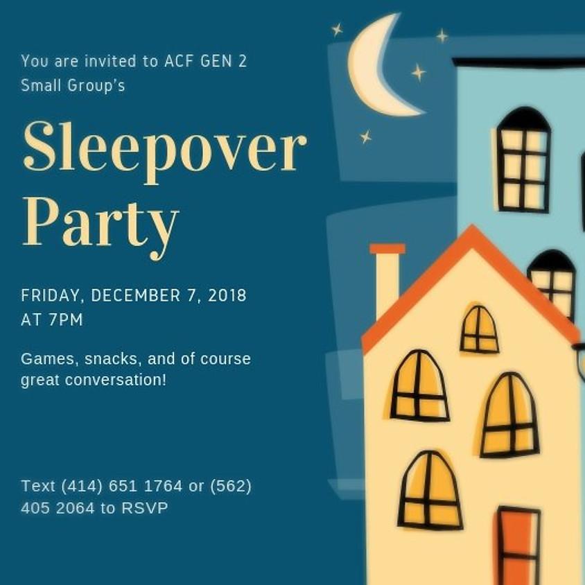 ACF Gen 2 Sleepover Party