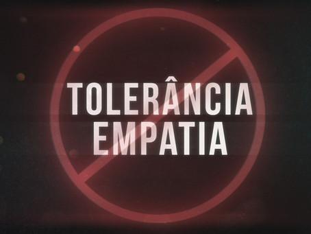 Segunda Temporada #3 - Contra a Tolerância e a Empatia