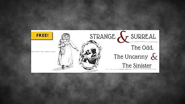 8. Strange and Surreal.png
