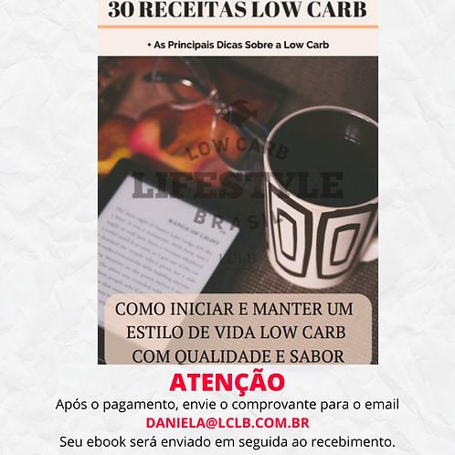 30 RECEITAS LOW CARB + DICAS