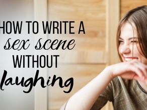 How to Write a Sex Scene Without Laughing ft. Tessa Bailey