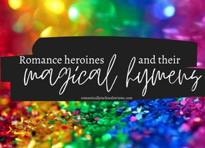 Romance Heroines & Their Magical Hymens