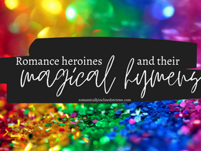 Romance Heroines & Their Magical Hymens