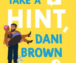 Take a Hint, Dani Brown (The Brown Sister's #2) by Talia Hibbert
