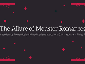 The Allure of Monster Romances: An Interview ft. C.M. Nascosta and Finley Fenn