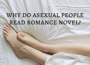 Why Do Asexual People Read Romance Novels?