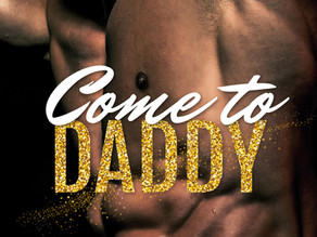 Come to Daddy by Brianna Hale