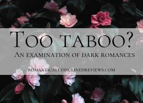 Too Taboo?: An examination of dark romances