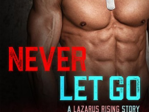 Never Let Go (Lazarus Rising #1) by Cynthia Eden