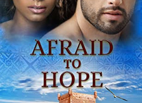 Afraid to Hope (Ancient Passages #2) by Sutton Bishop