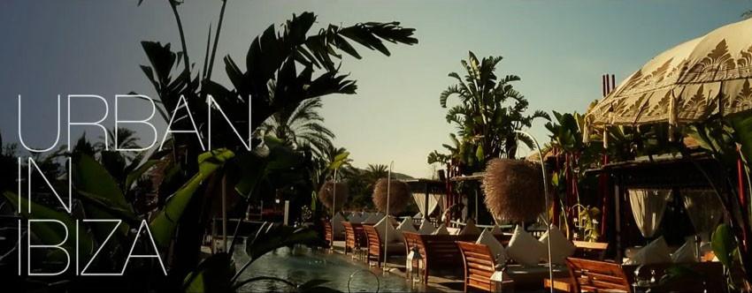 Urban in Ibiza #7 Check the video!