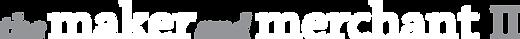 MakerandMerchantII_Logo_Reversed.png