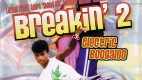 B-Movies of our Youth: Breakin' 2: Electric Boogaloo (1984)