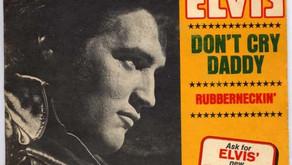 Well Written Rock Songs: Don't Cry Daddy (Elvis Presley)