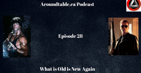 Aroundtable.ca Podcast: Episode 28 - What is Old is New Again