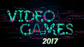2017 Retrospect - Video Games